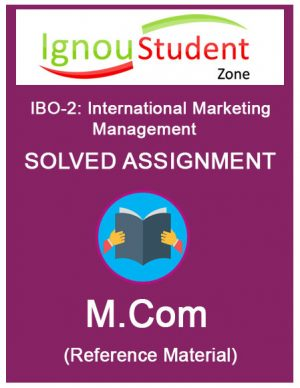 IGNOU IBO 2 Solved Assignment (M.Com 1st year)
