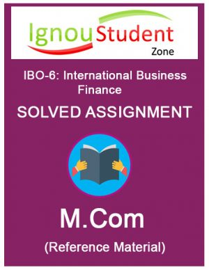 IGNOU IBO 6 solved assignment (M.Com 1st year)