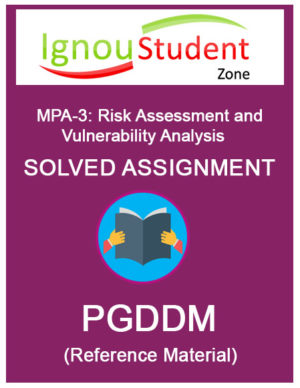 IGNOU MPA 3 Solved Assignment of Risk Assessment and Vulnerability Analysis PGDDM course